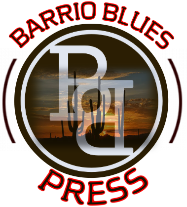 Barrio Blues Press